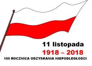 Flaga Polski 11 listopada 1918-2018 setna rocznica odzyskania niepodległości