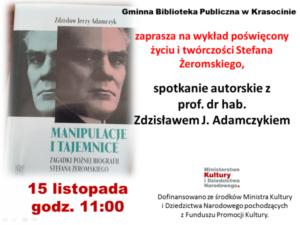 Zaproszenie na spotkanie autorskie z prof. dr. hab. Zdzisławem Adamczykiem 15 listopada g. 11:00