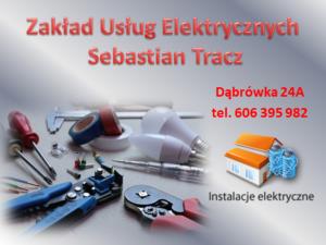 Instalacje elektryczne Sebastian Tracz reklama