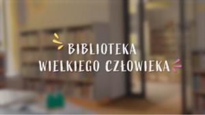 Biblioteka Wielkiego Człowieka IK